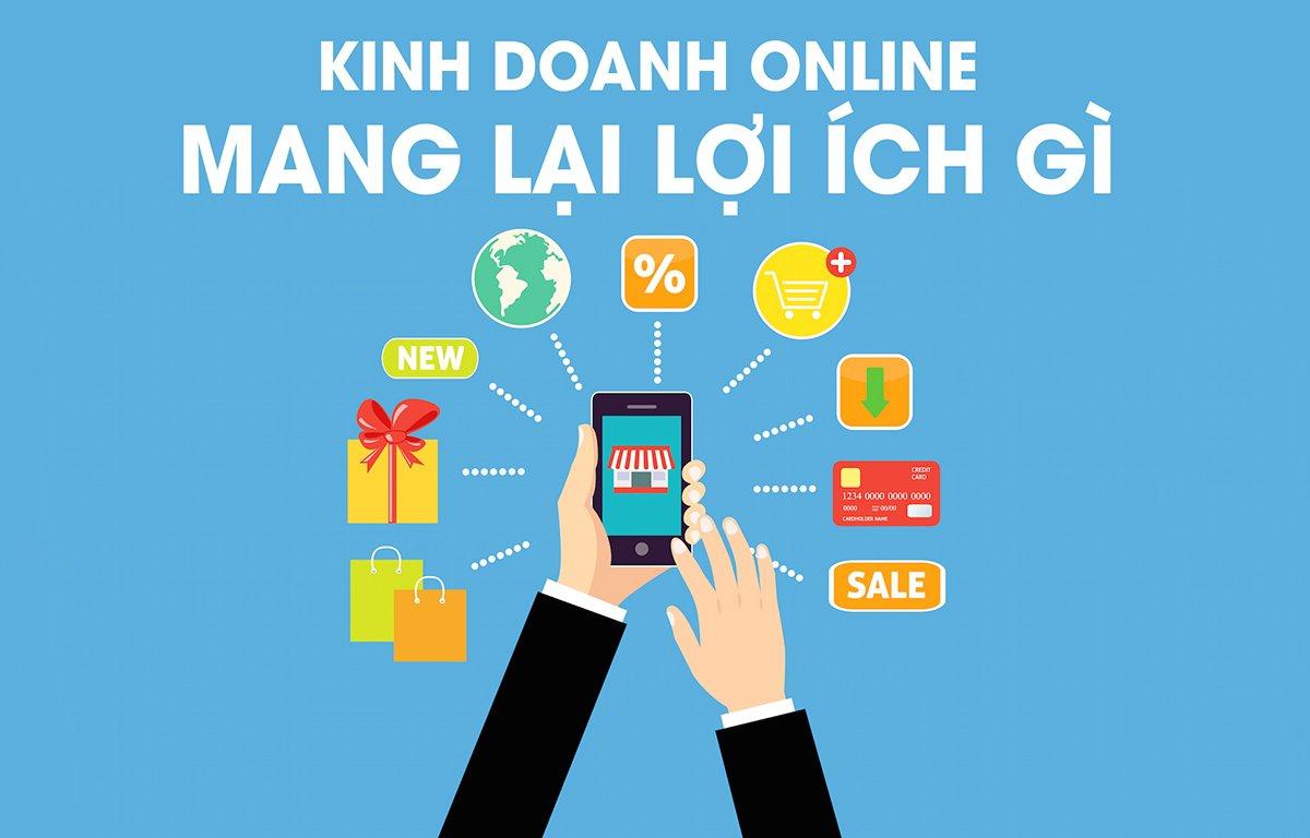 Kinh doanh online mang lại lợi ích gì cho bạn - Kiến Tạo Việt